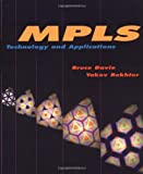 Mpls: Technology and Applications