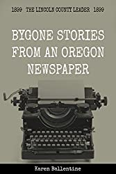 Bygone Stories from an Oregon Newspaper: 1899