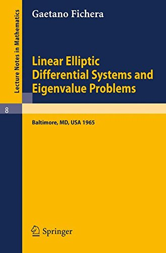 Linear Elliptic Differential Systems and Eigenvalue Problems (Lecture Notes in Mathematics)