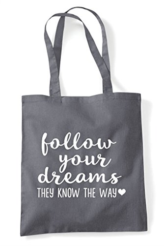 Your Know Way Follow Dark Tote Shopper Grey Bag Statement They The Dreams tdwdXcCxqT
