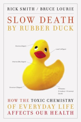 Duck: How the Toxic Chemistry of Everyday Life Affects Our Health ()
