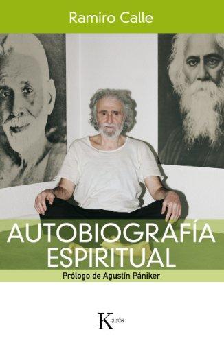 AUTOBIOGRAFÍA ESPIRITUAL (Spanish Edition)