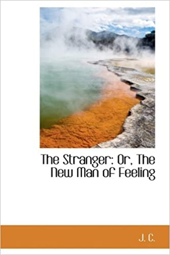 The Stranger: Or, The New Man of Feeling