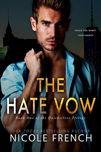 The Hate Vow (Quicksilver Book 1)
