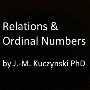 Relations and Ordinal Numbers Audiobook