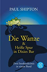 Die Wanze & Heiße Spur in Dixies Bar: Zwei Insektenkrimis in einem Band