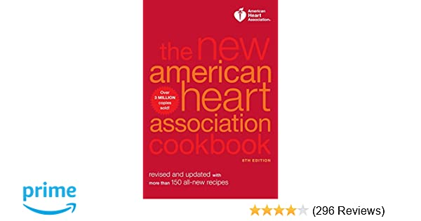 the new american heart association cookbook 8th edition revised and updated with more than 150 all new recipes