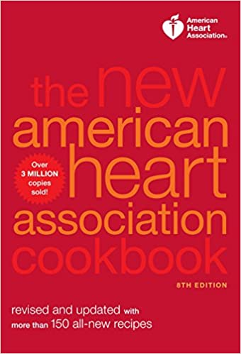 The New American Heart Association Cookbook 8th Edition Revised