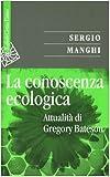 La conoscenza ecologica. Attualità di Gregory Bateson
