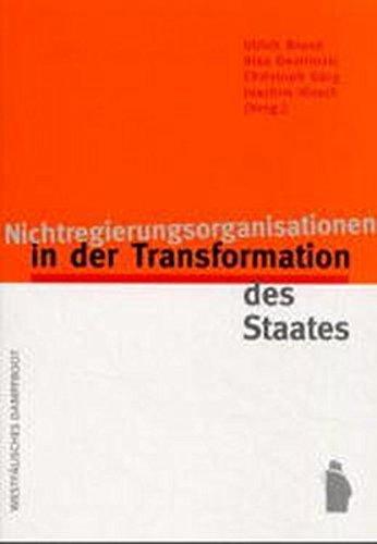 Nichtregierungsorganisationen in der Transformation des Staates Taschenbuch – 1. Januar 2001 Ulrich Brand Alex Demirovic Christoph Görg Joachim Hirsch