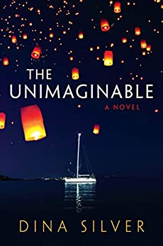 The Unimaginable by [Silver, Dina]