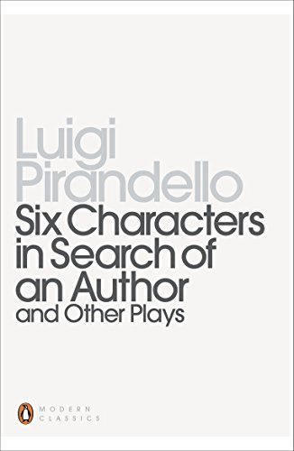 Pdf Arts Six Characters in Search of an Author and Other Plays (Penguin Modern Classics)
