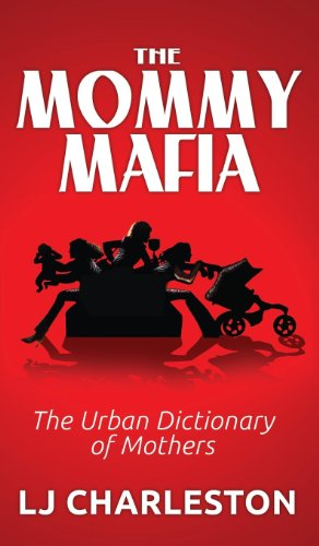 Urban Dictionary of Mothers ()