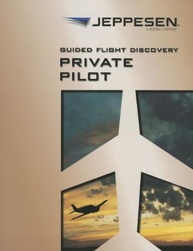 Guided Flight Discovery: Private Pilot pdf epub