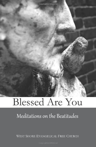 Blessed Are You: Meditations on the Beatitudes PDF