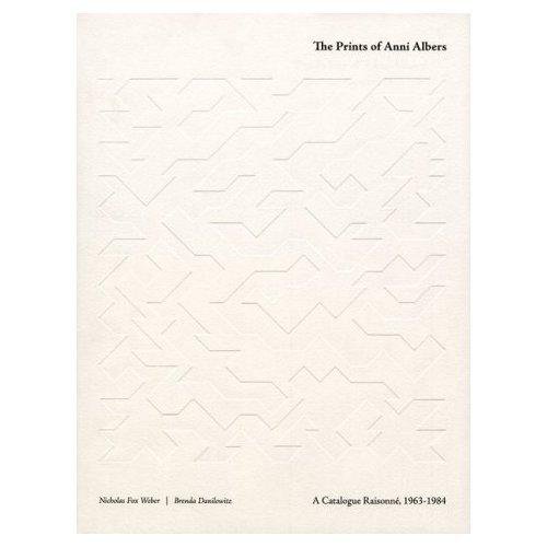 The Prints of Anni Albers: Catalogue Raisonné