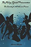 The Fairy Squad Princesses: The Search for the Mirror Pieces
