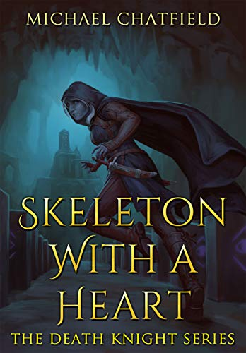 Skeleton with a Heart (Death Knight Book 1)]()