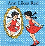 [(Ann Likes Red )] [Author: Dorothy Z Seymour] [Oct-2001]