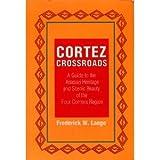 Cortez Crossroads, Frederick W. Lange, 1555660525