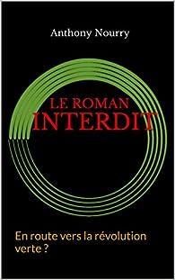Le Roman interdit par Anthony Nourry
