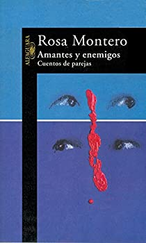 Amantes y enemigos par Rosa Montero