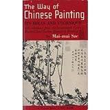 Way to Chinese Painting, Sze Mai-Mai, 0394701666