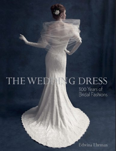 British Cultural Costumes (The Wedding Dress: 300 Years of Bridal Fashions)