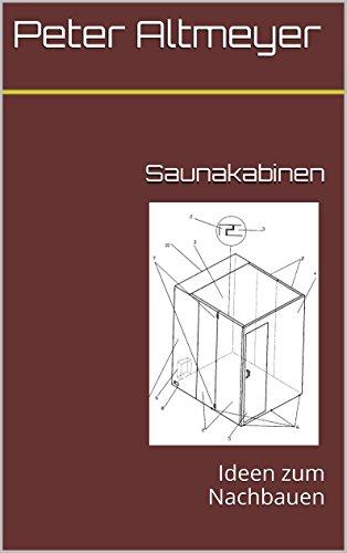 Saunakabinen: Ideen zum Nachbauen