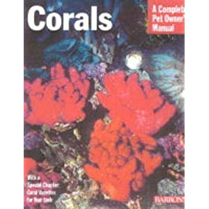 Corals (Complete Pet Owner's Manuals) 43