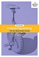 Android Programming: The Big Nerd Ranch Guide, 4th Edition Front Cover