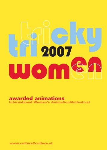 Tricky Women 2007 - Awarded Animations (9 Films) ( Trailer Tricky Women 2007 / Blue, Karma, Tiger / NAP / Fat Fatal / Gugug / Tillväxtsjukan / The Girl [ NON-USA FORMAT, PAL, Reg.0 Import - Germany ] -