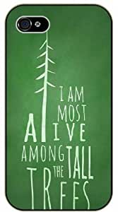 iPhone 6 I am the most alive among the tall trees - Adventurer Black plastic case - (Row 11-B)