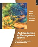 An Introduction to Management Science, Anderson, David R. and Sweeney, Dennis J., 1439043272