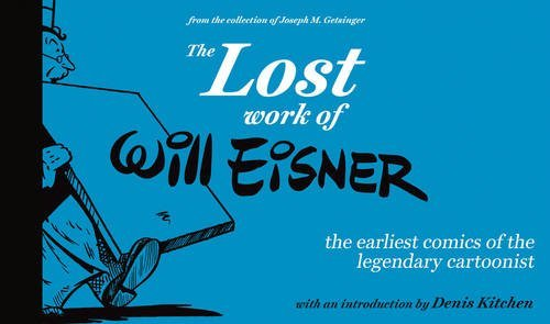 The Lost Work of Will Eisner ebook