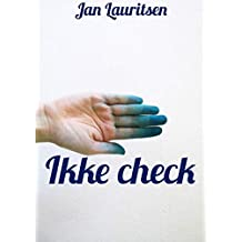 Ikke check (Danish Edition)