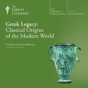 Greek Legacy: Classical Origins of the Modern World Vortrag