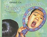 Mantra Lingua The Wibbly Wobbly Tooth, Gujarati and English