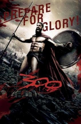 300 Movie Poster Prepare For Glory 24x36