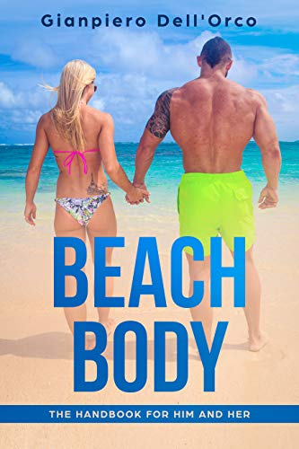 Beach body: the handbook for him and her ()