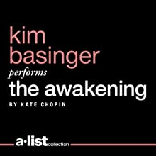 The Awakening Audiobook by Kate Chopin Narrated by Kim Basinger