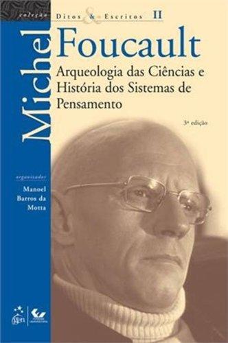 Arqueologia das Ciências e História dos Sistemas de Pensamento (Volume 2)