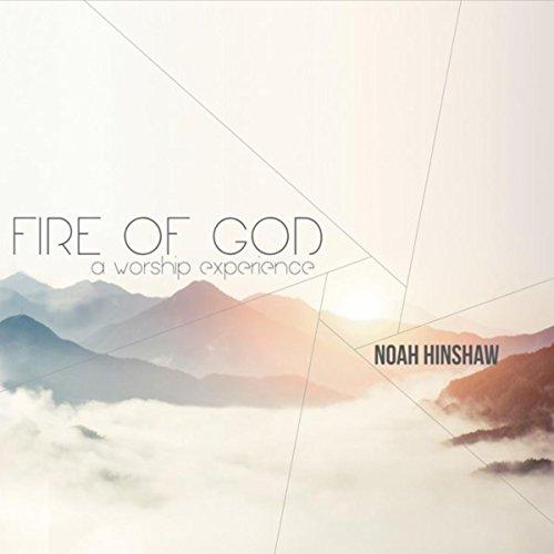 Noah Hinshaw - Fire of God (EP) 2017
