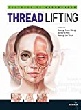 Textbook of Absorbable THREAD LIFTING