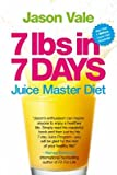 7 Lbs in 7 Days( Juice Master Diet)[7 LBS IN 7 DAYS UPDATED/E][Paperback]