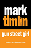 Gun Street Girl: A Sharman Mystery