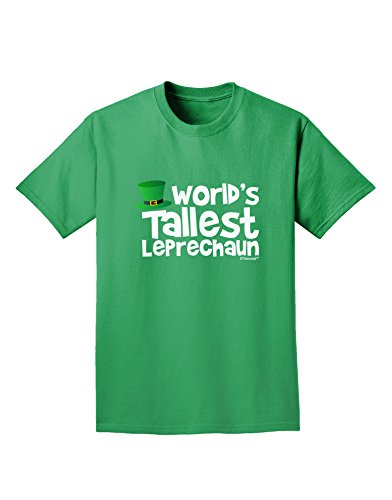 TooLoud World's Tallest Leprechaun Adult Dark T-Shirt - Kelly Green - XL