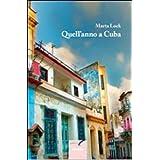 Quall'anno a Cuba