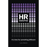 HR Disrupted: It's time for something different