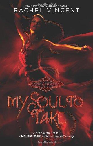 My Soul to Take (Soul Screamers Book 1)